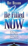 Be Filled Now Booklet