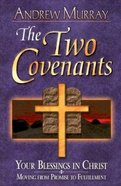 The Two Covenants Paperback