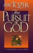 Pursuit of God (Cloth Edition) Hardback