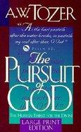 Pursuit of God (Large Print) Paperback