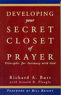 Developing Your Secret Closet of Prayer Paperback