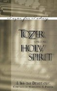 Tozer on the Holy Spirit Paperback