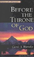 Before the Throne of God (Light For Your Path Series) Paperback