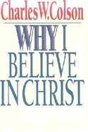 Why I Believe in Christ Booklet