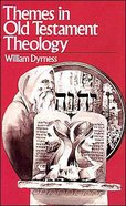 Themes in Old Testament Theology Paperback