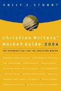 Christian Writers' Market Guide 2004 Paperback