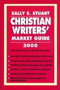 Christian Writers' Market Guide 2000 Paperback