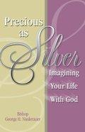 Precious as Silver Paperback