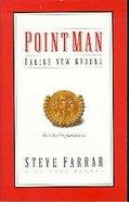 Point Man: Taking New Ground Paperback