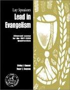 Lay Speakers Lead in Evangelism (Lay Speakers Series) Booklet