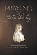 Praying With John Wesley Booklet