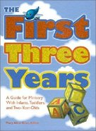 The First Three Years
