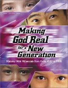 Making God Real For a New Generation