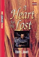 A Heart For the Lost (Study Guide) (Spiritual Discovery Study Series) Paperback