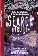 In Search of Truth (Study Guide) (Spiritual Discovery Study Series)