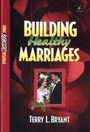 Building Healthy Marriages (Study Guide) (Spiritual Discovery Study Series)