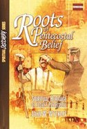 Roots of Pentecostal Belief (Study Guide) (Spiritual Discovery Study Series) Paperback