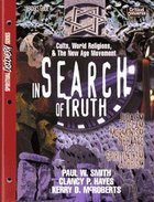 In Search of Truth (Leader's Guide) (Spiritual Discovery Study Series) Paperback