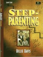 Step-Parenting (Leader's Guide) (Spiritual Discovery Study Series) Paperback