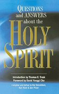 Questions and Answers About the Holy Spirit