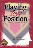 Playing Your Position Paperback