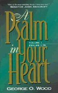 Psalm in Your Heart (Vol 1) Paperback