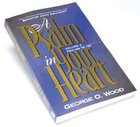 Psalm in Your Heart (Vol 2) Paperback