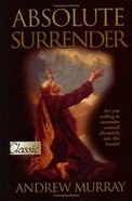 Absolute Surrender (Pure Gold Classics Series) Paperback