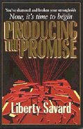 Producing the Promise Paperback