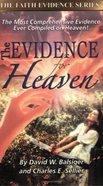 The Evidence For Heaven (Faith Evidence Series)