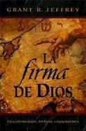 La Firma De Dios (Signature Of God) Paperback