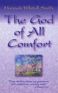 The God of All Comfort Mass Market