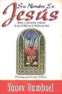 Su Nombre Es Jesus (His Name Is Jesus)