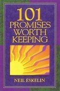 101 Promises Worth Keeping Hardback