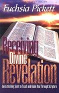 Receiving Divine Revelation Paperback
