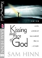 Kissing the Face of God Paperback