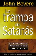 La Trampa De Satanas (The Bait Of Satan) Paperback