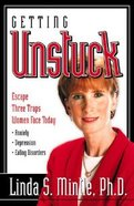 Getting Unstuck Paperback