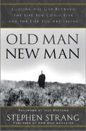 Old Man, New Man Hardback