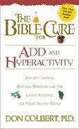 The Bible Cure For Add & Hyperactivity (Bible Cure Series)