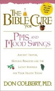 Pms and Mood Swings (Bible Cure Series)