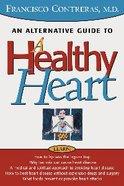 A Healthy Heart Hardback