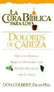 Cura Biblica Para Los Dolores De Cabeza (Bible Cure For Headaches) (Bible Cure Series) Paperback