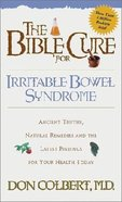 Irritable Bowel Syndrome (Bible Cure Series)