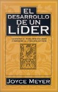 El Desarrollo De Un Lider (A Leader In The Making)