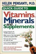 Quick Guide to Vitamins, Minerals and Supplements Paperback