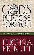 God's Purpose For You Hardback