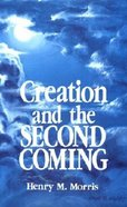 Creation and the Second Coming Paperback