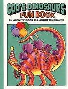 God's Dinosaurs Fun Book Paperback