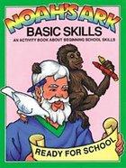Noah's Ark Basic Skills Paperback